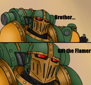 brother get The flamer